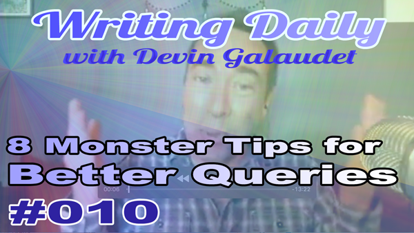 Writing Daily 8 Monster Query Tips 010