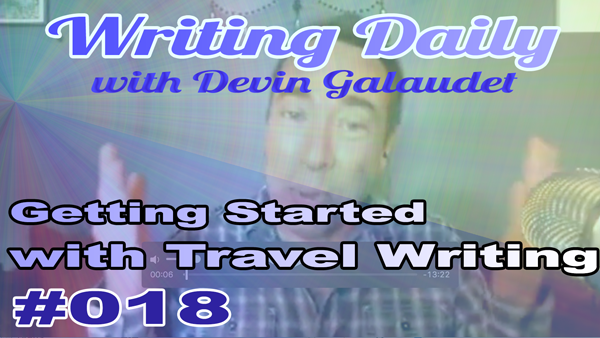 Writing Daily: Getting Started Travel Writing 018