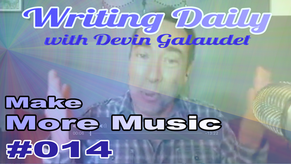 Writing Daily: Make More Music with Alliteration 014