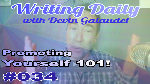 Writing Daily Promoting yourself 101 034