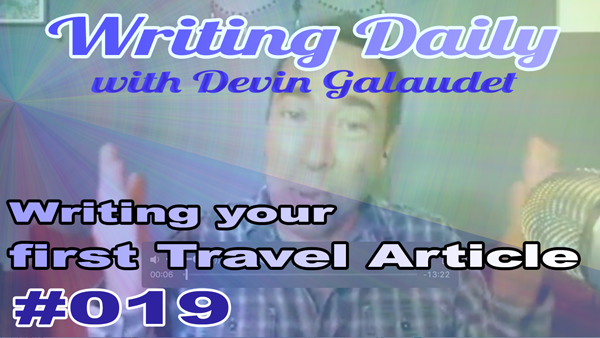 Writing Daily Writing your first travel article 019