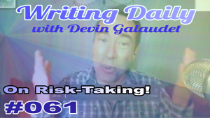Risk taking and writing