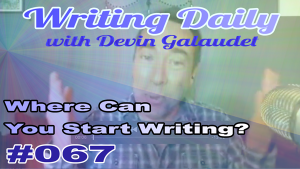 Getting started as a writer
