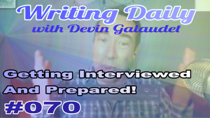 Preparing for being interview as a writer