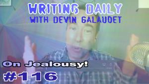 Jealousy and writing